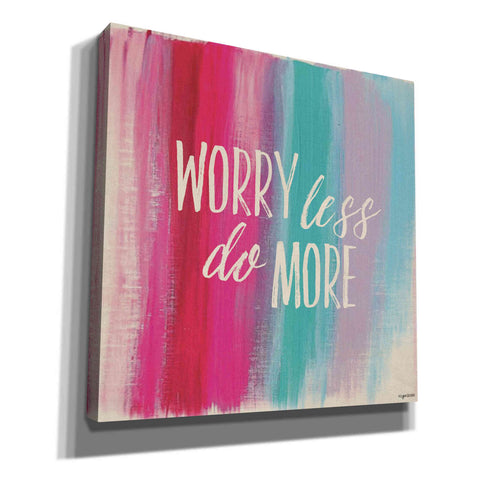 'Worry Less' by Kyra Brown, Canvas Wall Art,Size 1 Square