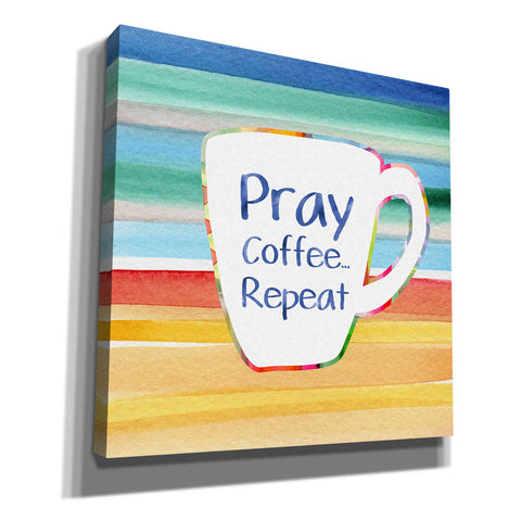 'Pray, Coffee, Repeat' by Linda Woods, Canvas Wall Art