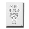 'Do Not Be Afraid' by Imperfect Dust, Canvas Wall Art