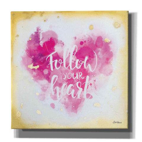 'Follow Your Heart' by Britt Hallowell, Canvas Wall Art