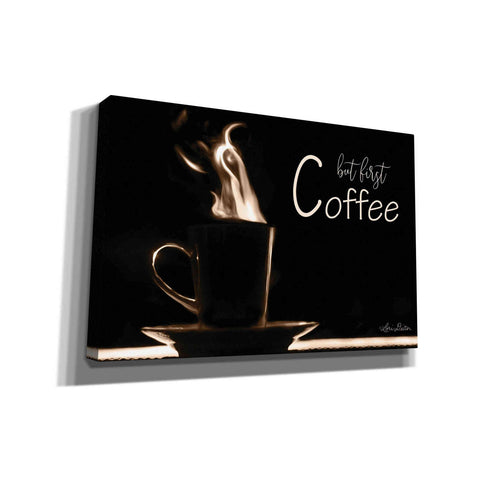 'But First Coffee' by Lori Deiter, Canvas Wall Art