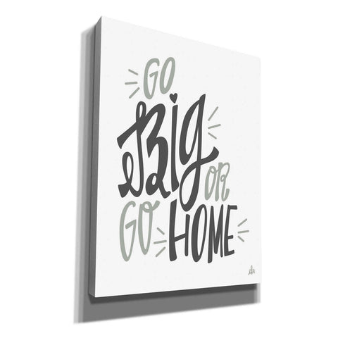 'Go Big' by Erin Barrett, Canvas Wall Art