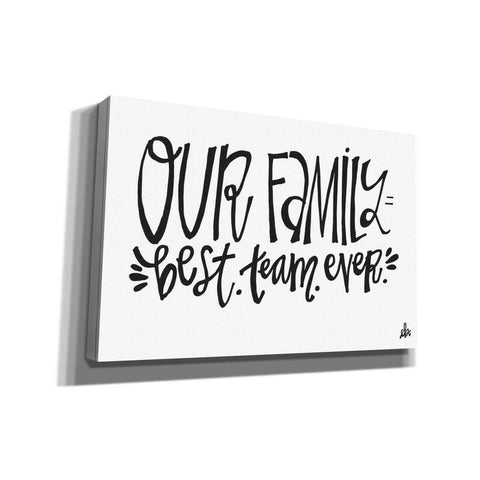 'Our Family Best Team Ever' by Erin Barrett, Canvas Wall Art