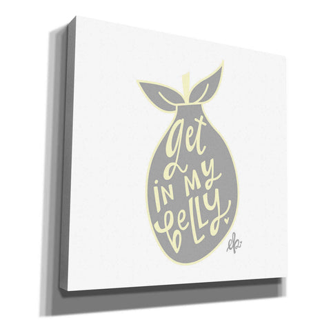 'Get in My Belly' by Erin Barrett, Canvas Wall Art