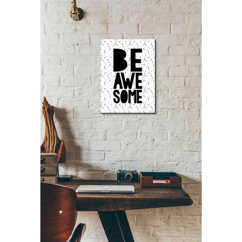 'Be Awesome' by Kyra Brown, Canvas Wall Art,12 x 16