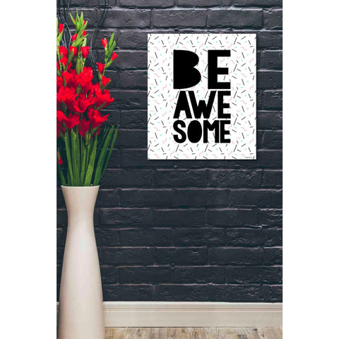 'Be Awesome' by Kyra Brown, Canvas Wall Art,20 x 24