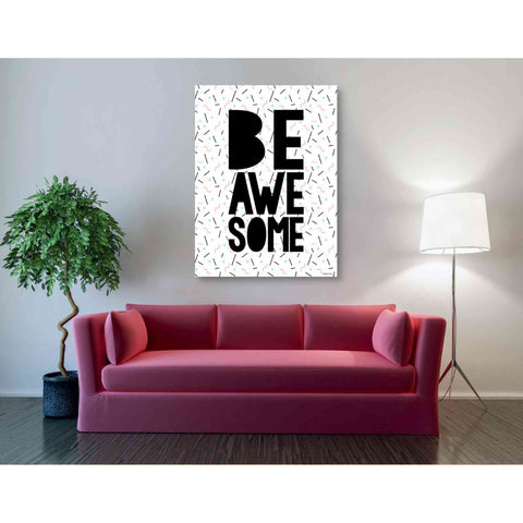 'Be Awesome' by Kyra Brown, Canvas Wall Art,40 x 54