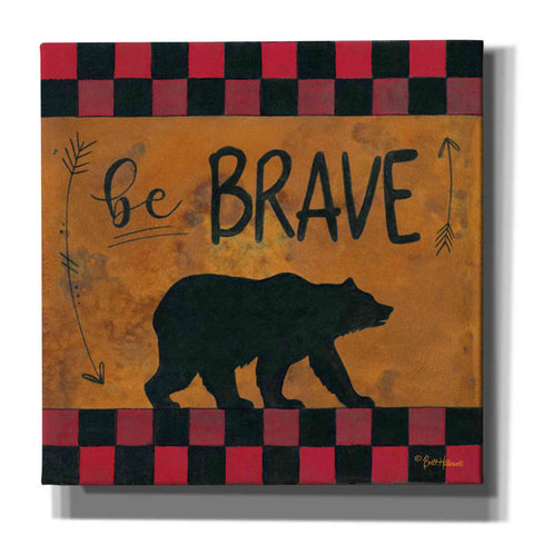 'Be Brave' by Britt Hallowell, Canvas Wall Art,Size 1 Square