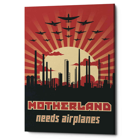 'Motherland Needs Airplanes' Giclee Canvas Wall Art
