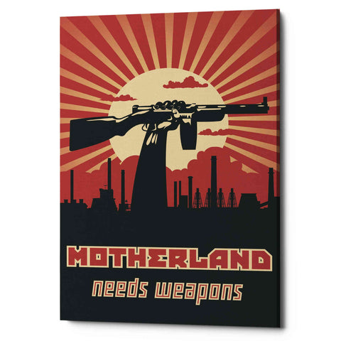 'Motherland Needs Weapons' Giclee Canvas Wall Art