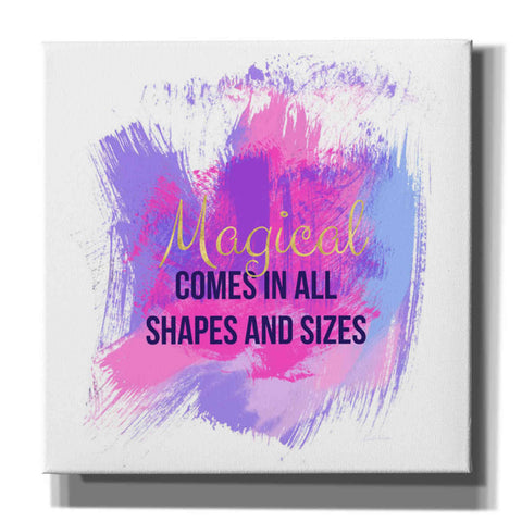 'Magical Comes In All Shapes' by Linda Woods, Canvas Wall Art