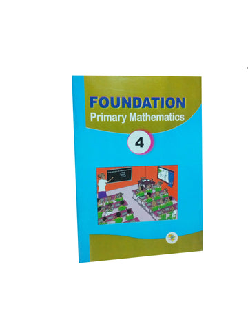 Foundation Primary Mathematics 4
