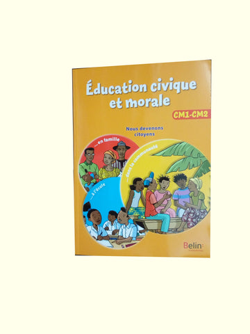 Education Civique et Morale CM1 / CM2