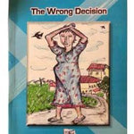 The wrong decision