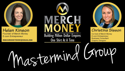 Merch Money Mastermind Group (MONTHLY SUBSCRIPTION)