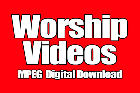 Worship Videos MPEG (Digital Download)