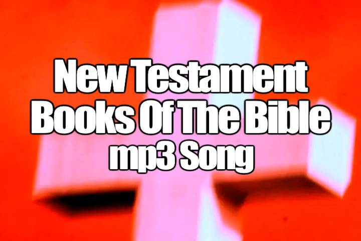 New Testament Books of the Bible mp3 Song