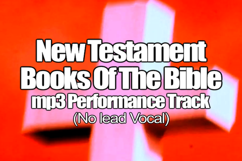 New Testament Books of the Bible mp3 Track (No Lead Vocal)