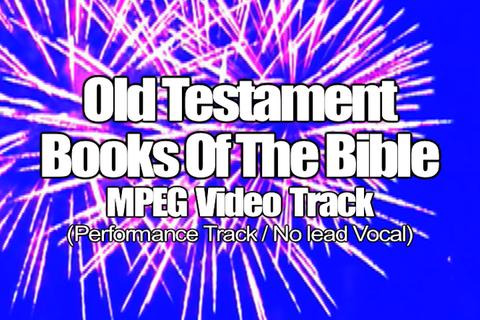 Old Testament Books of the Bible MPEG Video Track (No Lead Vocal)