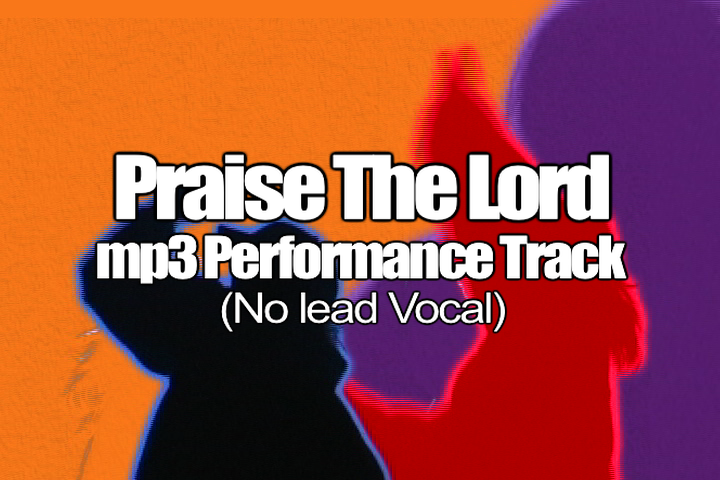 PRAISE THE LORD mp3 Track (No Lead Vocal)