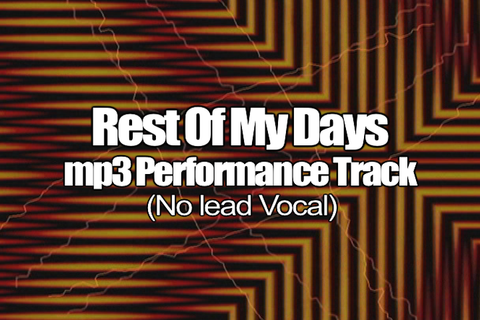 THE REST OF MY DAYS mp3 Track (No Lead Vocal)