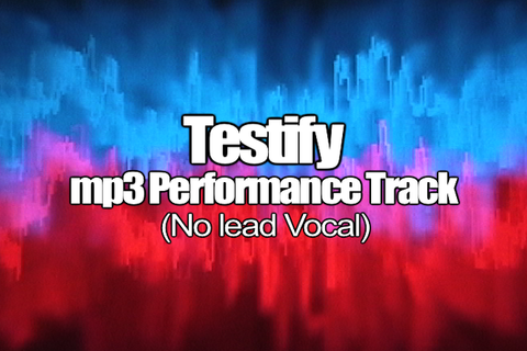 TESTIFY mp3 Track (No Lead Vocal)