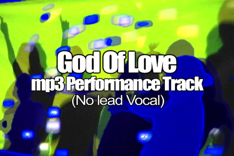 GOD OF LOVE mp3 Track (No Lead Vocal)