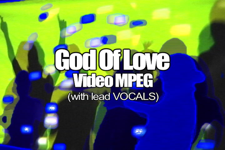 08 GOD OF LOVE MPEG Video