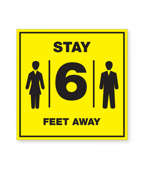 Stay 6FT Away Ready Made Sign