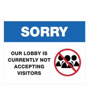No Visitors in Lobby Ready Made Sign