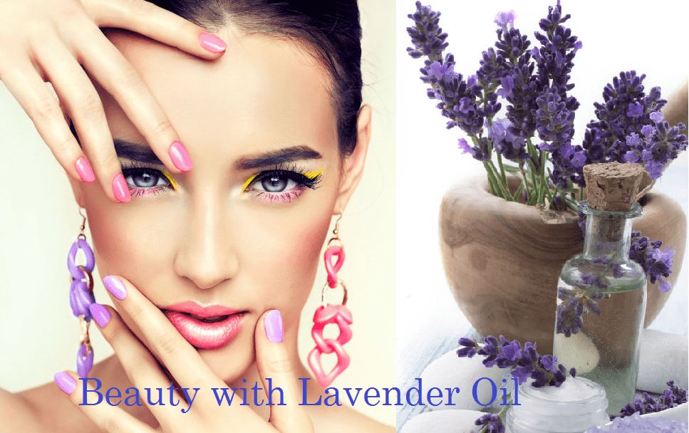 Beauty with Lavender Oil