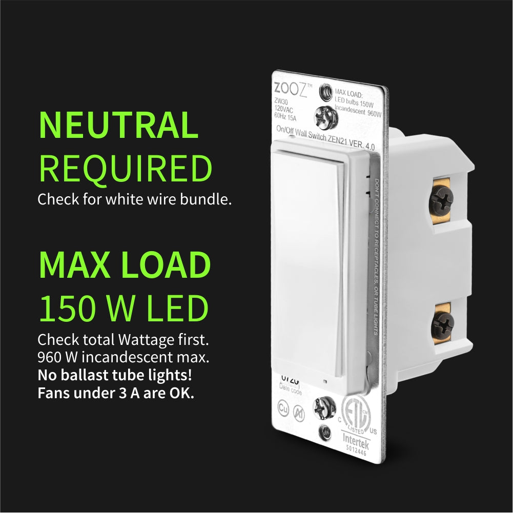 Zooz Z-Wave Plus On / Off Light Switch ZEN21 VER 4.0 Electrical requirements