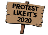 Protest Like It's 2020 Unisex Shirt