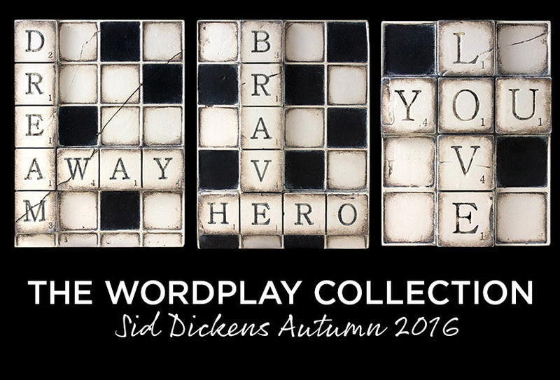 Sid Dickens Autumn 2016 Wordplay Collection