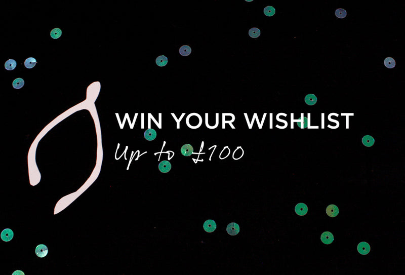 Win Your Wishlist Up To £100!