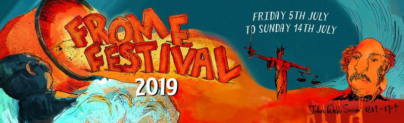 SEED's Guide to Frome Festival 2019
