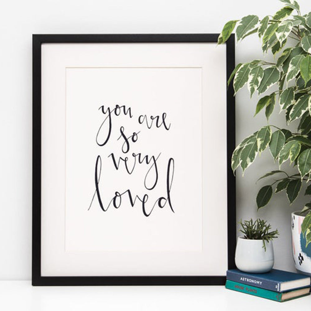 'You Are So Very Loved' Watercolour Art Print