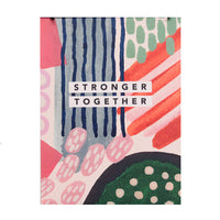 'Stronger Together' Watercolour Art Print