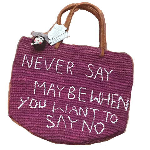 Never Say Maybe When You Want To Say No