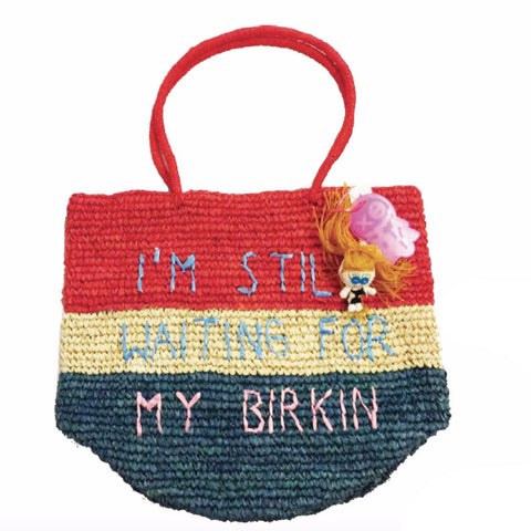 I'm Still Waiting for My Birkin