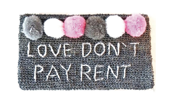 Love don't pay rent