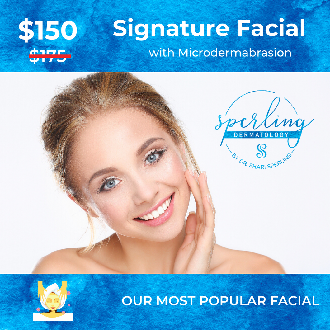 Signature Facial + Microdermabrasion ($25 OFF)