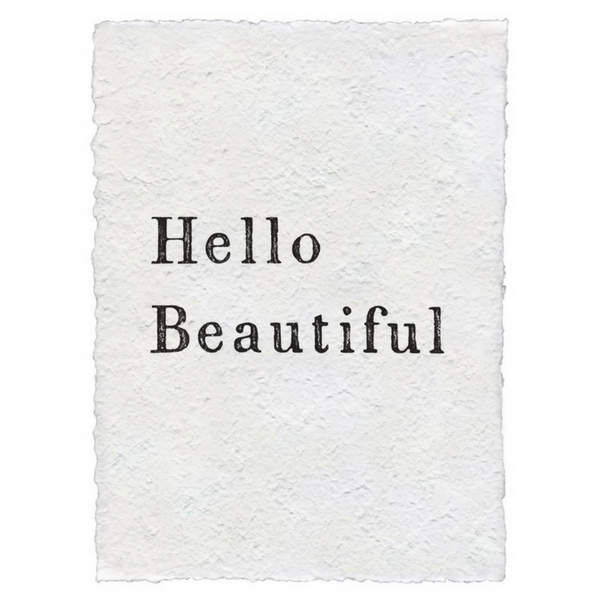 """Hello Beautiful"" Print"