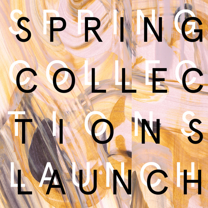 SS19 Collection Launch - Sat 6th April