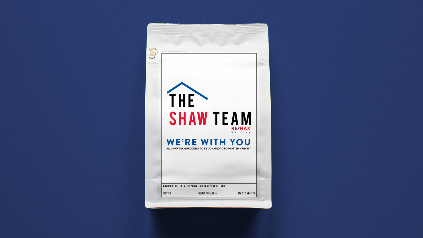 The Shaw Team of Re/Max Defined Support Coffee (Forgotten Harvest)