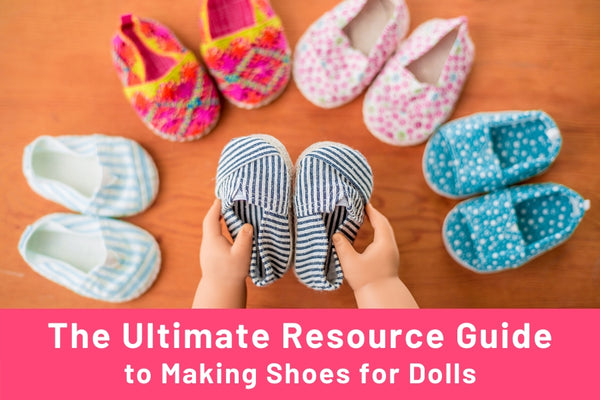 How to Make Shoes For Dolls