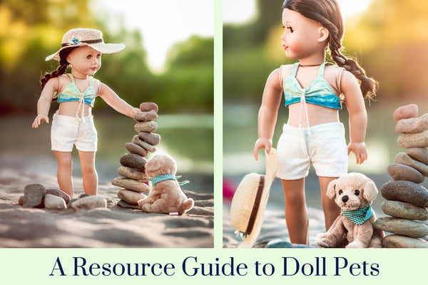 the Ultimate Resource Guide To 18-inch Doll Pets