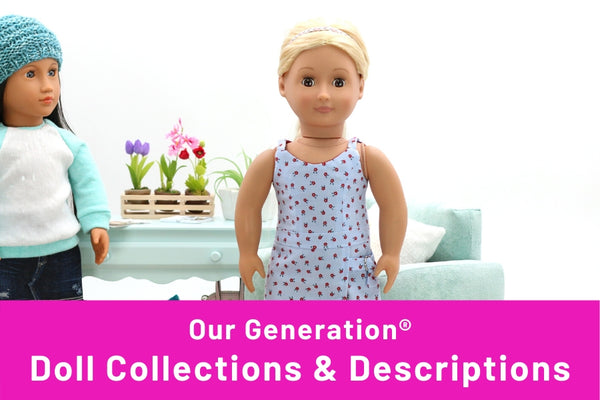 Our Generation® Doll Types