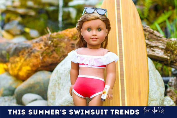 This Summer's Swimsuit Trends For Dolls