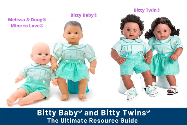 Bitty Baby® and Bitty Twins® Ultimate Resource Guide